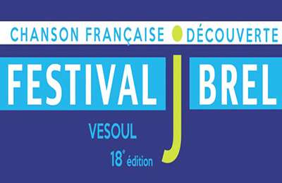 Vesoul : Festival Jacques Brel 2019